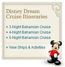 Cruise Itineraries for Disney's Newest Cruise Ship, the Disney Dream