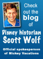 Check out the Blog!  Presented by Disney Historian Scott Wolf